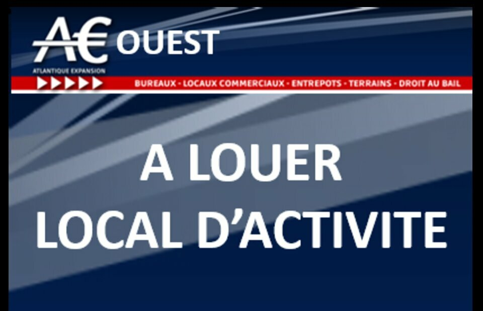 A LOUER LOCAL D ACTIVITE / ENTRETPOT